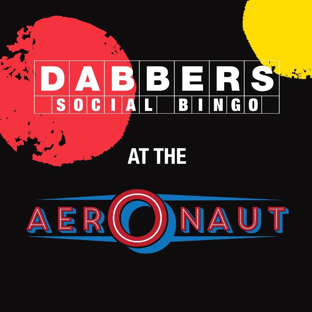 Dabbers Social Bingo at The Aeronaut, Acton