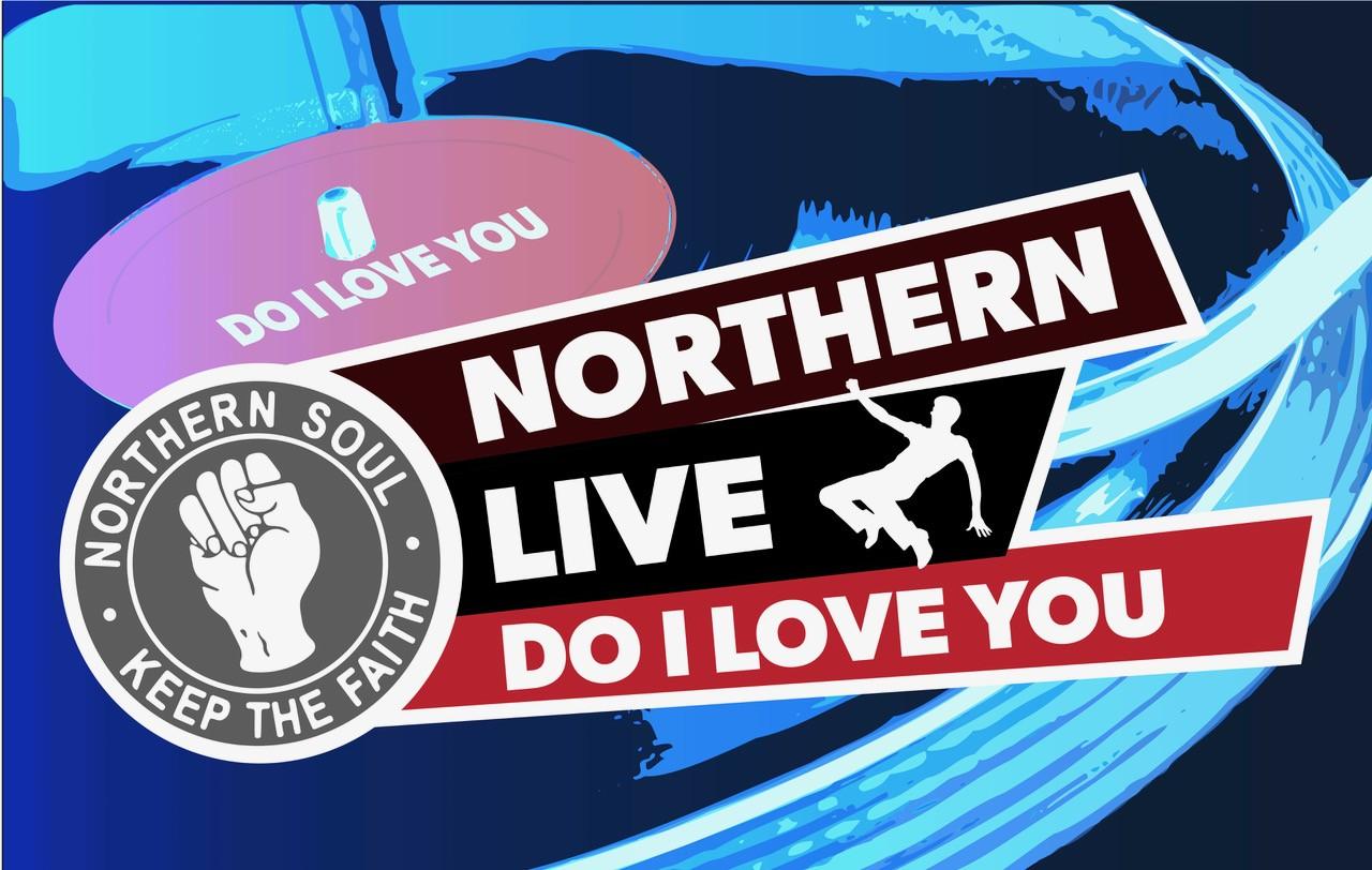 Northern Live - Do I Love You