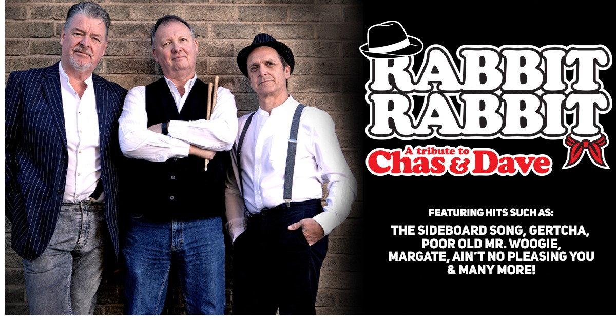 Rabbit Rabbit - A tribute to Chas & Dave