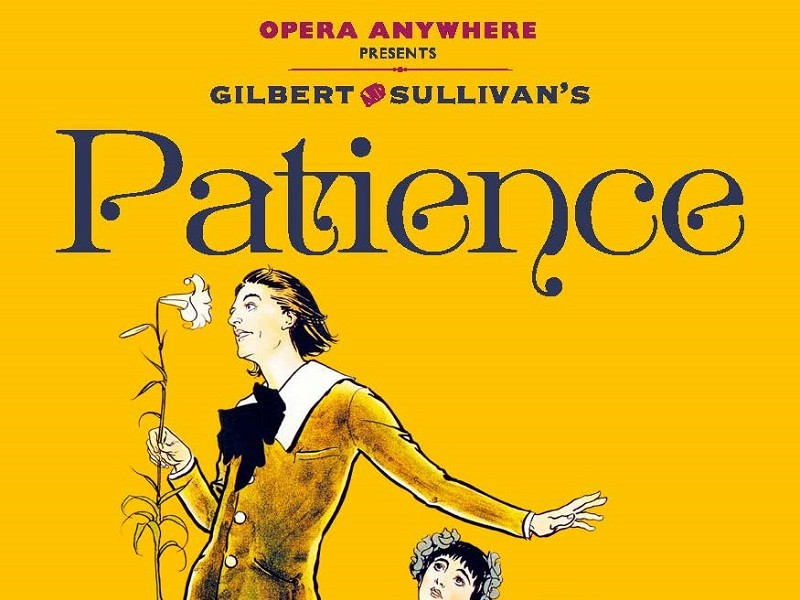 Patience (Opera Anywhere)