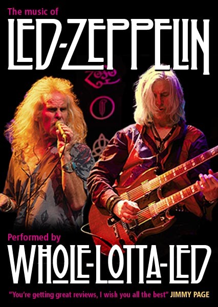 The music of Led Zeppelin performed by Whole Lotta Led 2020