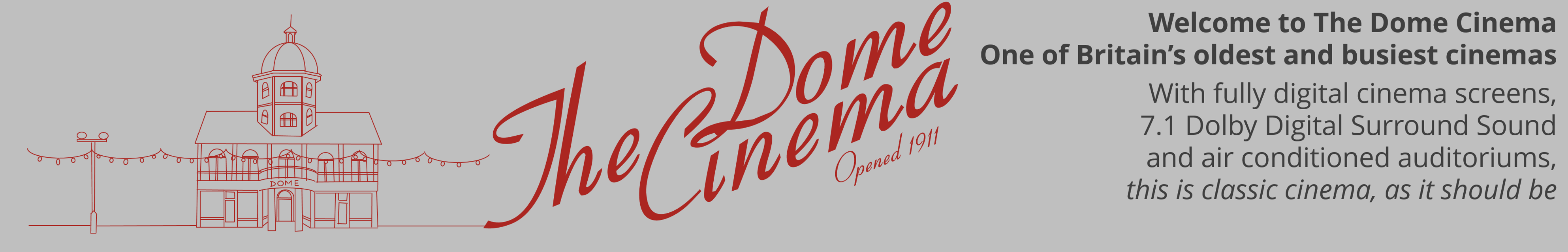 Dome Cinema - Worthing's Most Popular Cinema