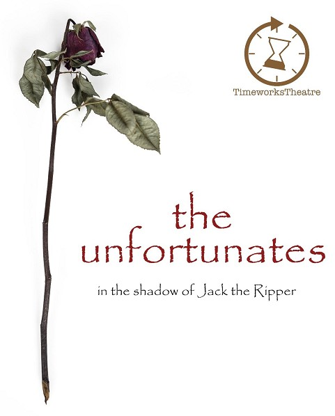 The Unfortunates - In the Shadow of Jack the Ripper