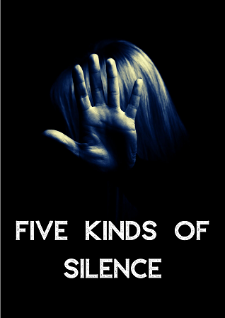 Five Kinds of Silence