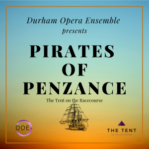 Pirates of Penzance  at the Tent