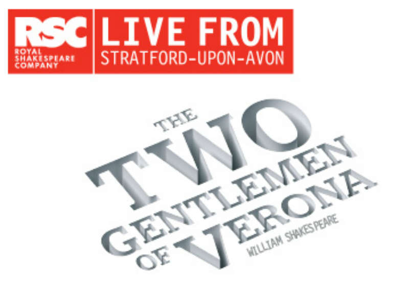 RSC Live Two Gentleman of Verona