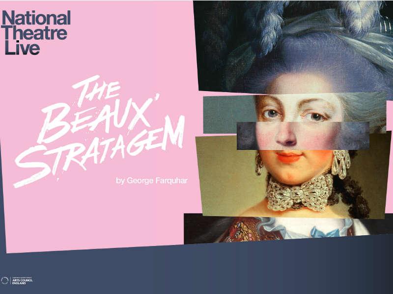 NTLive The Beaux' Stratagem