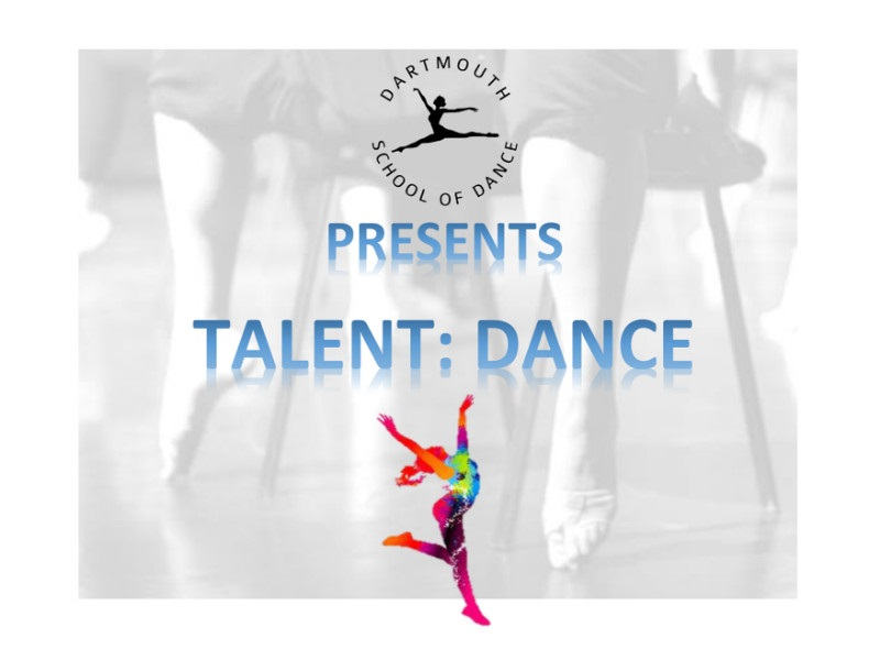 Dartmouth School Of Dance Presents - Talent:Dance