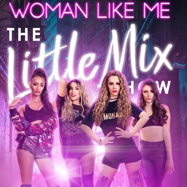 'WOMAN LIKE ME' - LITTLE MIX