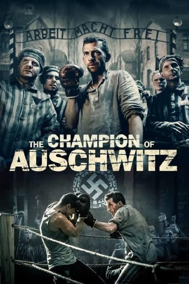 THE CHAMPION OF AUSCHWITZ