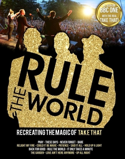 Rule The World - The U/ltimate Take That Tribute