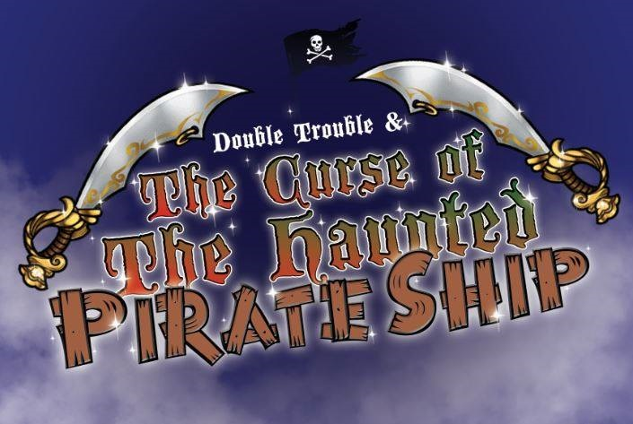 Double Trouble and the Haunted Pirate Ship