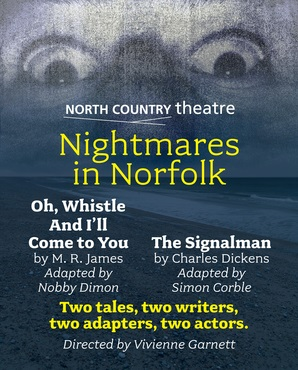Nightmares In Norfolk - North Country Theatre