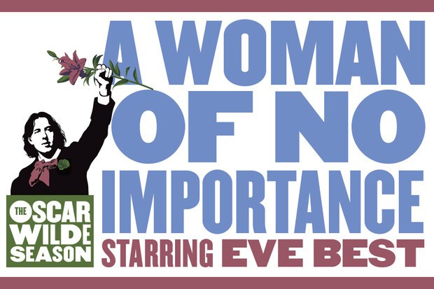 Oscar Wilde Season Live: A Woman of No Importance