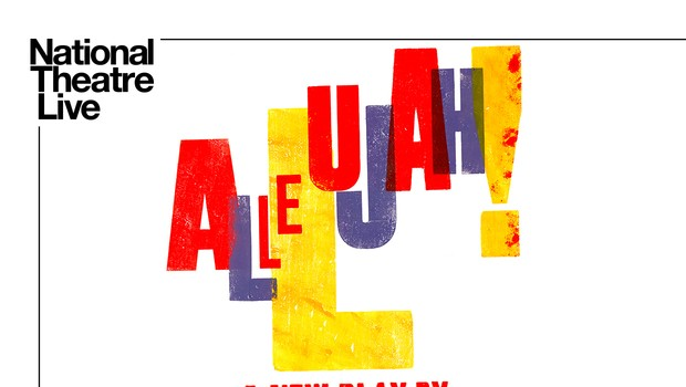 National Theatre - Allelujah!