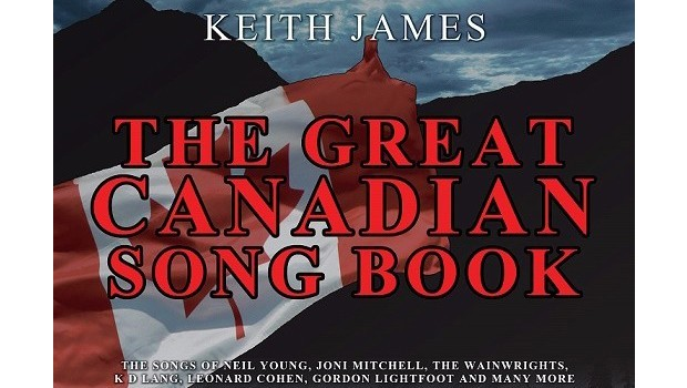 Keith James Presents - The Great Canadian Songbook