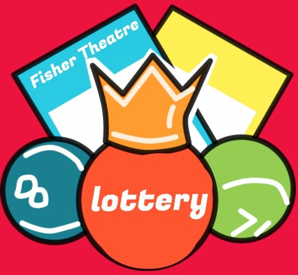 Fisher Theatre Lottery