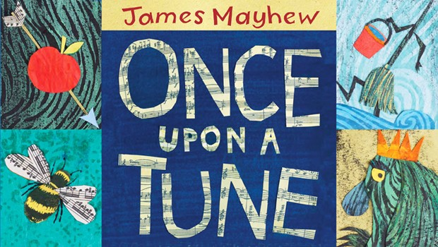 James Mayhew Presents - Once Upon a Tune