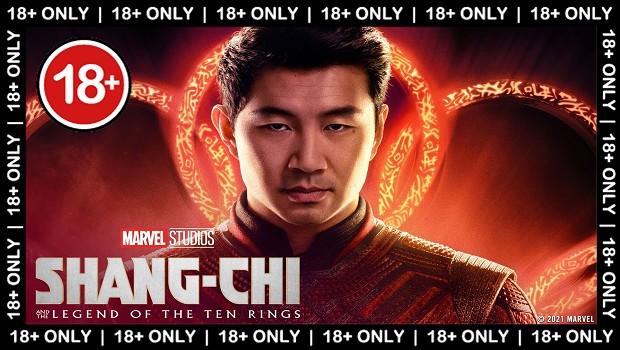 18+ Screening Shang Chi