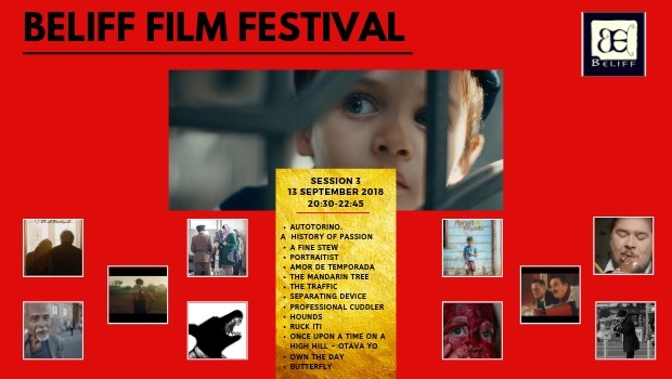 BELIFF FILM FESTIVAL SESSION 3