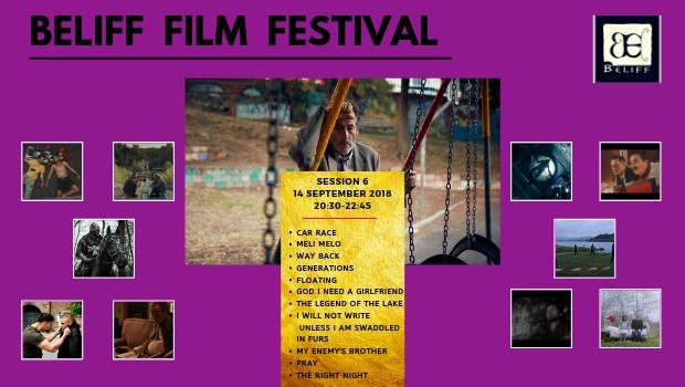 BELIFF FILM FESTIVAL SESSION 6
