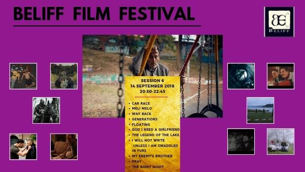 BELIFF FILM FESTIVAL SESSION 6