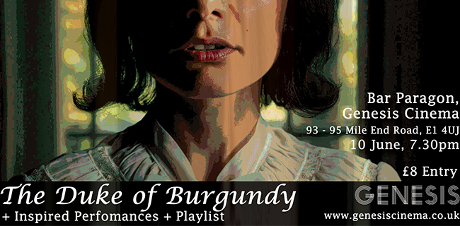 The Duke of Burgundy + Inspired Performances