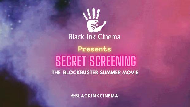 Black Ink Cinema: Surprise Screening