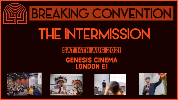 Breaking Convention - The Intermission