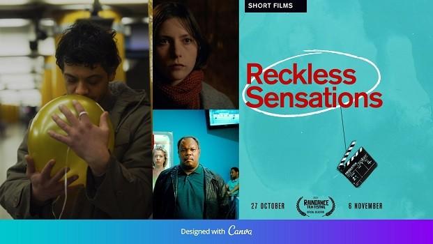 Reckless Sensations - Raindance Film Festival 2021
