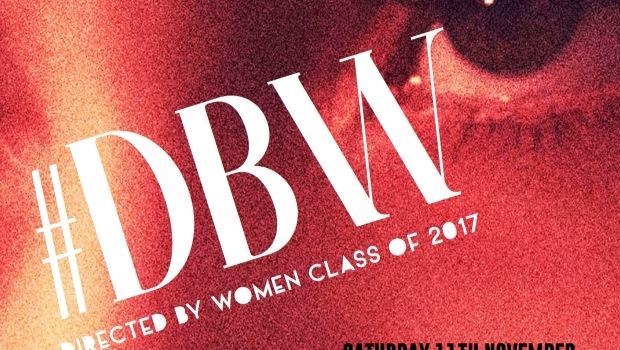 #DirectedByWomen - Class Of 2017