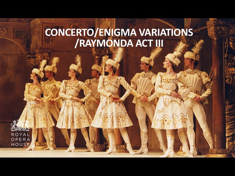 ROH Live: Concerto / Enigma Variations / Raymonda Act III (Live)