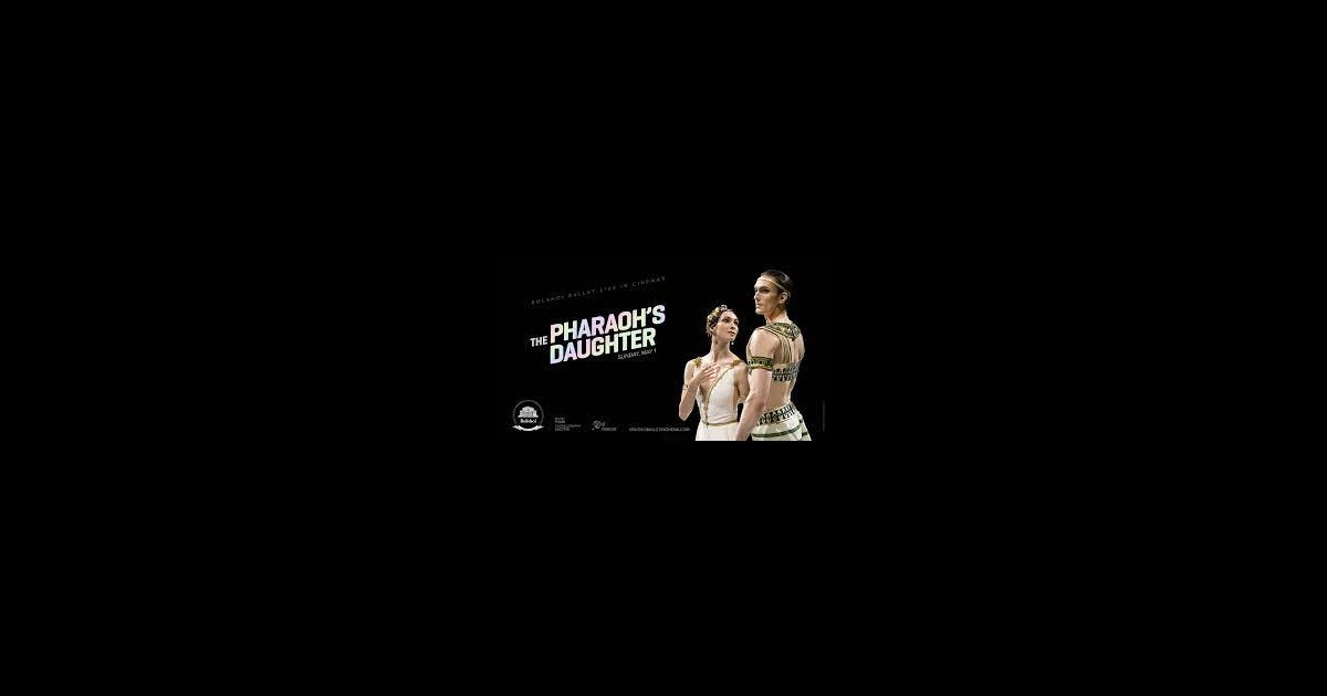 Bolshoi Ballet: Pharaoh's Daughter Live (2022)