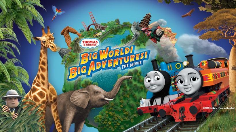 Thomas and Friends: Big World, Big Adventures The Movie