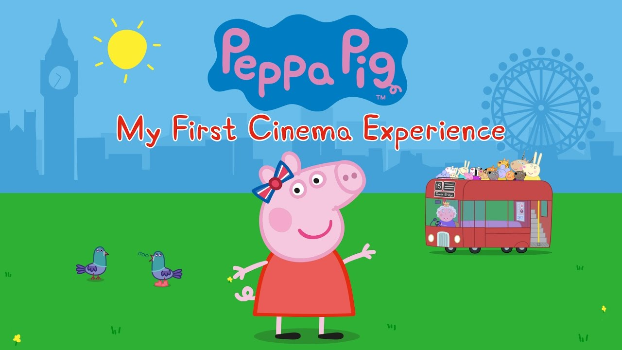 PEPPA PIG MY FIRST CINEMA EXPERIENC