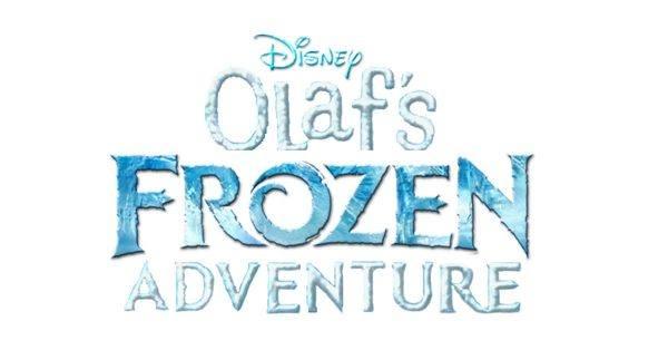 OLAF'S FROZEN ADVENTURE.& FROZEN
