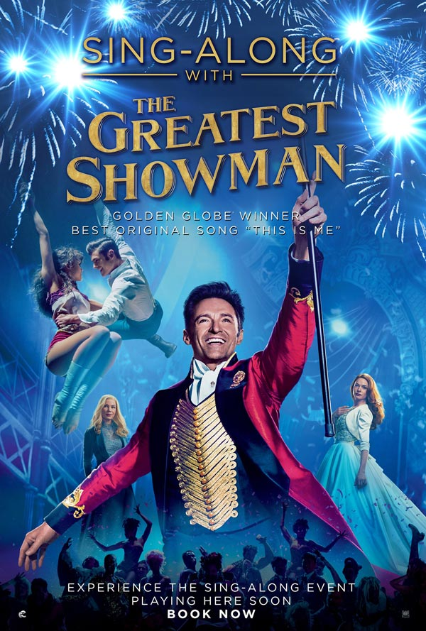 Sing-A-Long  THE GREATEST SHOWMAN