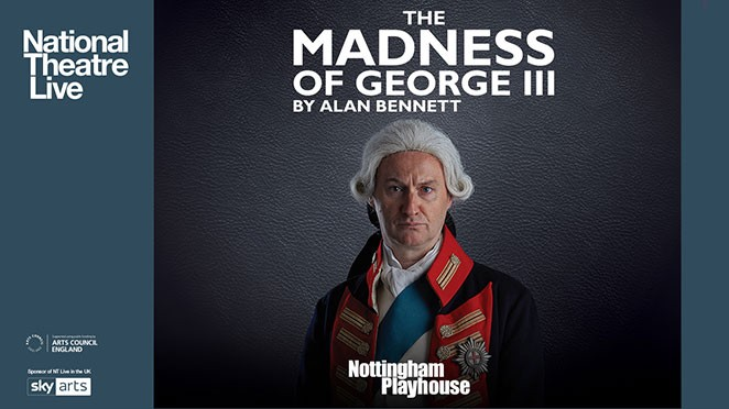 NTLive: The Madness of George III