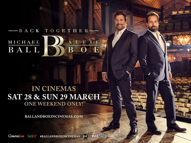 MICHAEL BALL & ALFIE BOE: BACK TOGETHER
