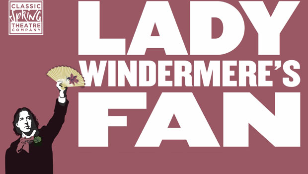 Lady Windermere's Fan - Oscar Wilde Season Live