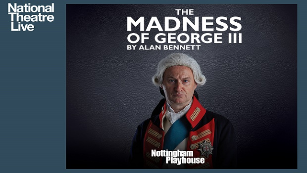 The Madness of King George III - National Theatre