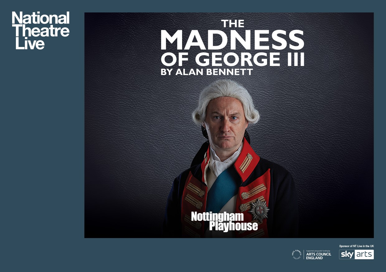NTLive Madness King George