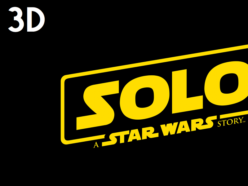 Solo: A Star Wars Story in 3D