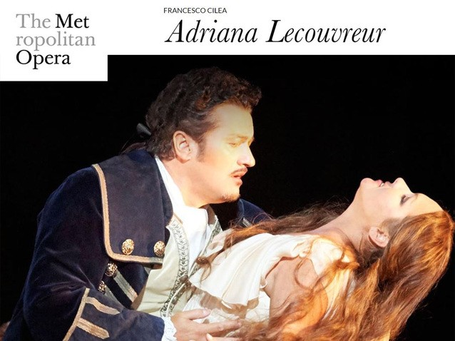 MET Opera ADRIANA LECOUVREUR