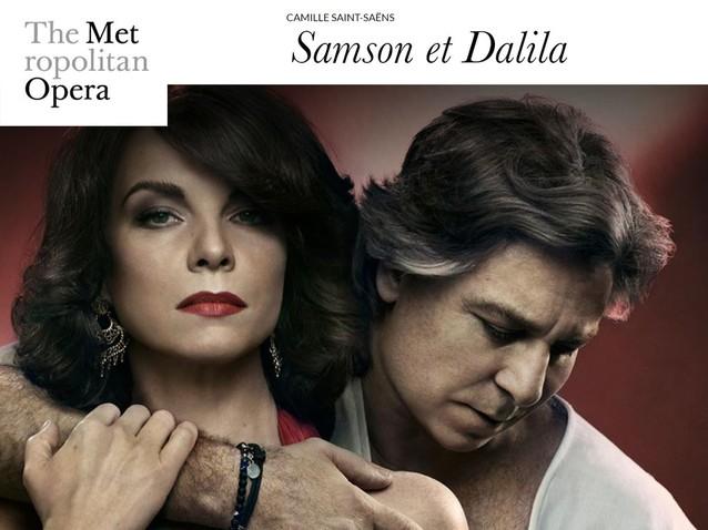 MET Opera SAMSON ET DALILA