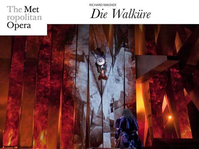 MET Opera DIE WALKÜRE