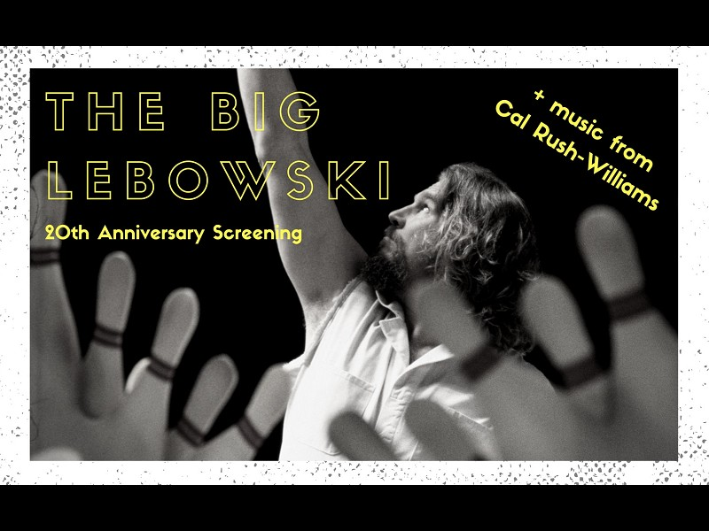 The Big Lebowski 20th Anniversary Screening