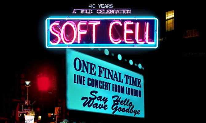 Soft Cell: One Final Time - Live in Concert