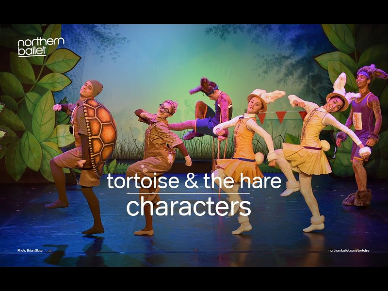 THE TORTOISE AND THE HARE (NORTHERN BALLET)