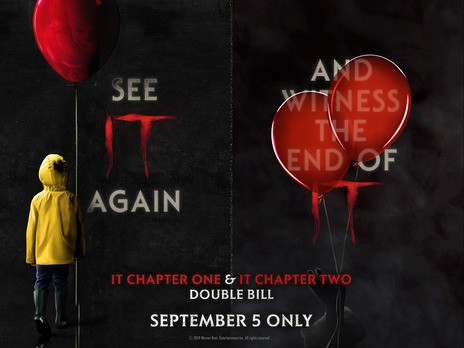 IT: Chapter One / IT: Chapter Two Double Bill